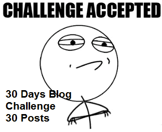 Start a Blog 30 Days Challenge Accepted