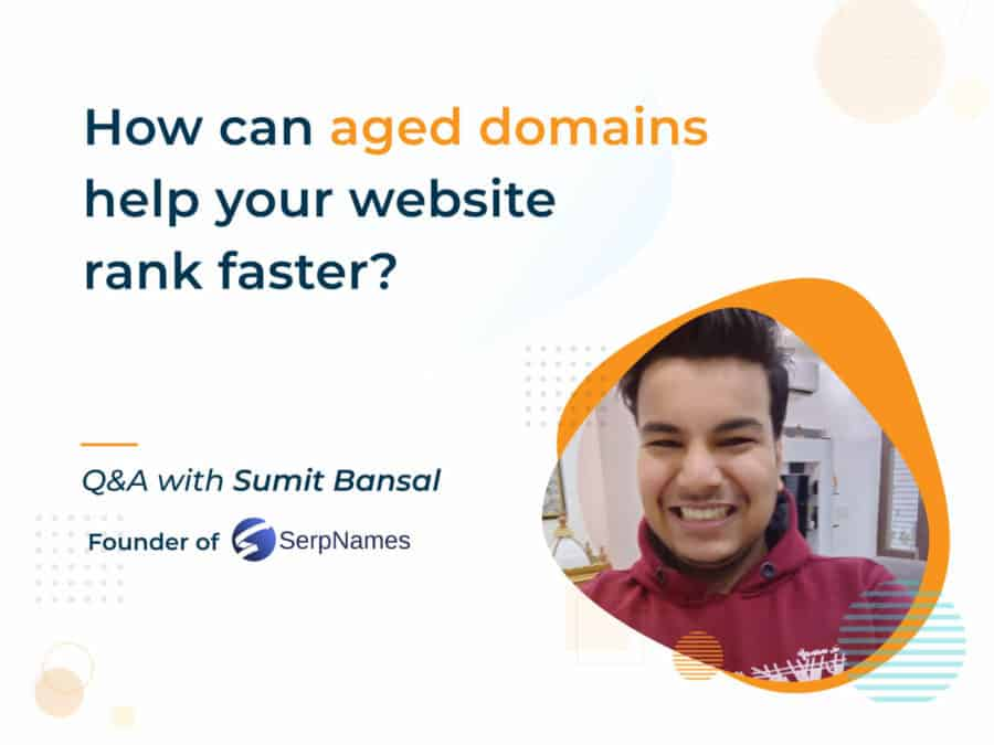 how can aged domains help your website rank faster